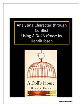 A Doll's House: Analyzing Character through Conflict and Dramatization