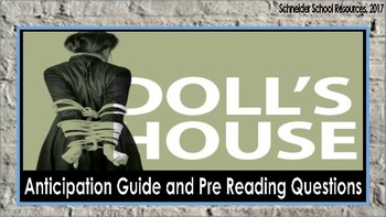 A Doll's House: Anticipation Guide and Pre Reading Questions