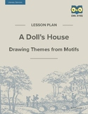 A Doll's House: Drawing Themes from Motifs