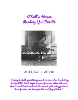 A Doll's House (Ibsen) Reading Quiz Bundle- ACT I, II, III