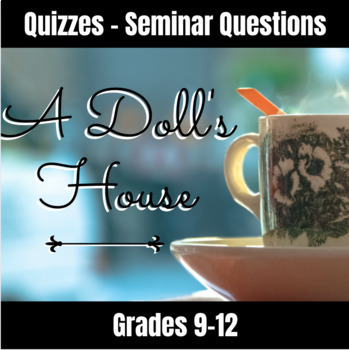 A Doll's House Quizzes and Seminar Questions