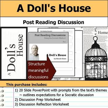 A Doll's House - Socratic Method - Post Reading Discussions
