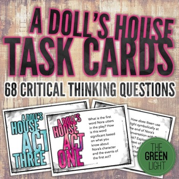 A Doll's House Task Cards: Discussion Questions, Quizzes, Bell-Ringers