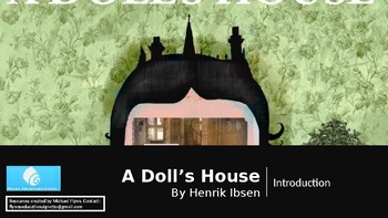 A Doll's House by Henrik Ibsen (1) Introduction to the text