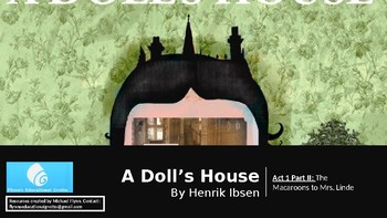 A Doll's House by Henrik Ibsen (3) Act 1: The macaroons - Mrs. Linde