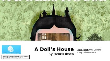 A Doll's House by Henrik Ibsen (4) Act 1: Mrs. Linde - Krogstad's entrance