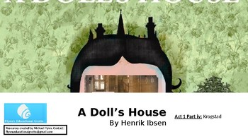 A Doll's House by Henrik Ibsen (5) Act 1: Krogstad
