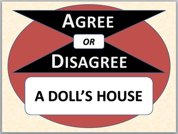 A DOLL'S HOUSE - Agree or Disagree pre-reading activity