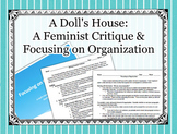 A Doll's House - Feminist Critiques and Focusing on Organization