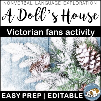 A Doll's House Victorian Fans Activity: Using Nonverbal Language
