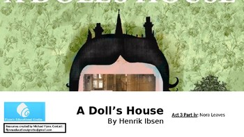 A Dolls House by Henrik Ibsen (14) Act 3: Nora Leaves