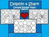 A+ Dolphin & Shark:  Double Bubble Maps