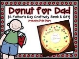 A Donut for Dad {A Father's Day Book Craftivity & Gift}