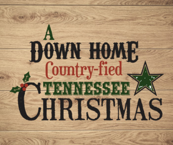 A Down Home Country-fied Tennessee Christmas Program