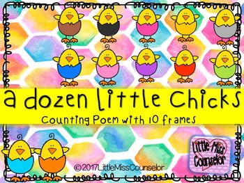 A Dozen Little Chicks:  Counting Poem with 10 Frames