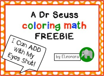 A Dr Seuss coloring math FREEBIE
