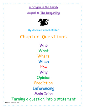 A Dragon in the Family Chapter Questions by Jackie French Koller