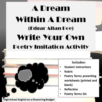 A Dream Within a Dream Write Your Own Poetry Imitation Activity(E.A. Poe)