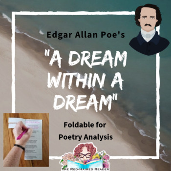 A Dream Within a Dream by Edgar Allan Poe Foldable Poetry Analysis Activity