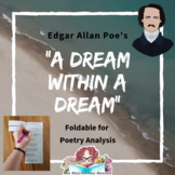 A Dream Within a Dream Edgar Allan Poe Foldable Poetry Analysis Activity + key
