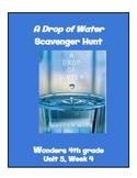 A Drop of Water Scavenger Hunt 4th grade Wonders Unit 5 Week 4