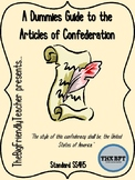 A Dummies Guide to the Articles of Confederation