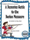 A Dummies Guide to the Boston Massacre