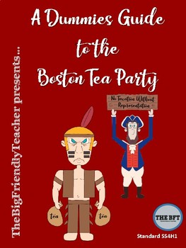 A Dummies Guide to the Boston Tea Party
