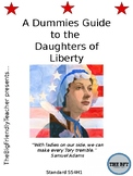 A Dummies Guide to the Daughters of Liberty