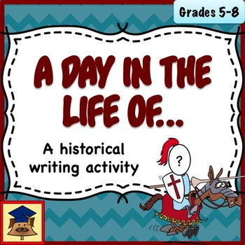 A Dy In The Life Of... History Writing Activity
