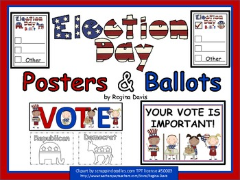 A+ Election Day: Posters & Ballots