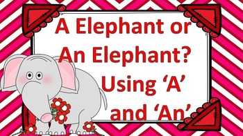 A Elephant or An Elephant? Using An and A Task Card