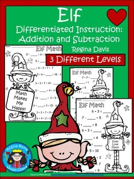 A+ Elf  Addition and Subtraction Differentiated  Practice
