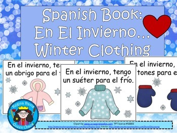 A+ En El Invierno...Spanish Easy Reader On Winter Clothing
