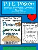 A+ FREEBIE....P.I.E. Classroom Behavior Poster and BlackLine