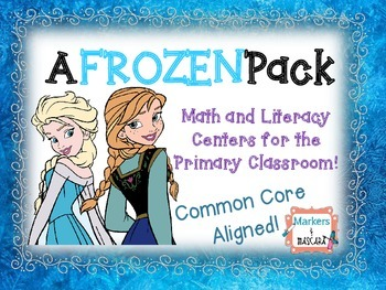 A FROZEN Pack: Math and Literacy Centers for the Primary C