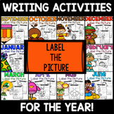 A FULL YEAR of Labeling Pictures with a Word Bank Writing Activity