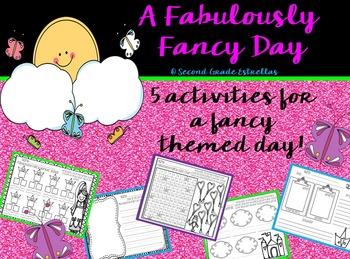 A Fabulously Fancy Day