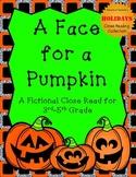 A Face for a Pumpkin: A Halloween Fictional Close Read for