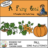 A Fairy Seed- a Fall song for beautiful singing