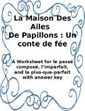 A Fairy Tale: La Maison Des Ailes De Papillions