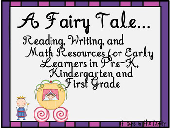 A Fairy Tale:  Reading, Writing, and Math Resources