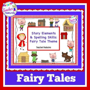Story Elements: Graphic Organizers & Spelling Games (Fairy
