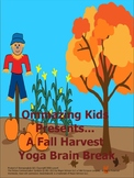 A Fall Harvest Yoga Brain Break