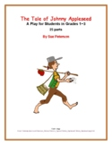 """A Fall Play and Readers' Theater """"The Tale of Johnny Appleseed"""""""