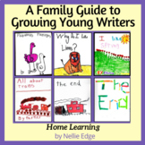 A Family Guide to Growing Young Writers | Home Learning