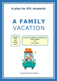 A Family Vacation - A script for EFL students