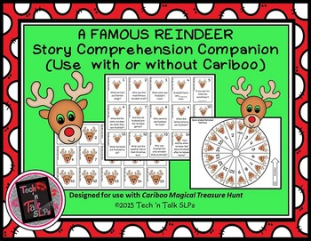 A Famous Reindeer  - Story Comprehension / Cariboo Companion