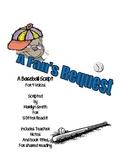 Readers Theatre: A Fan's Request: A Baseball Script, inclu