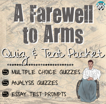 A Farewell to Arms Quiz and Test Packet